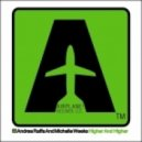 Andrea Raffa  Ft. Michelle Weeks - Higher and Higher (Federico Scavo Remix)