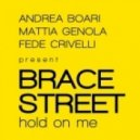 Brace Street - Hold On Me (Mattia Genola Club Mix)