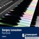 Sergey Levashov - Rainbow (Original mix)
