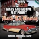 Mars and Motive feat MC Profit - Back To Basics [Original mix]