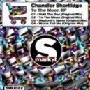 Chandler Shortlidge - Until The Sun (Original Mix)