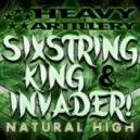 Sixstring King & Invader! - Natural High (VIP Mix)