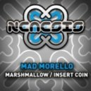 Mad Morello - Marshmallow (Original Mix)