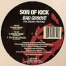 Son Of Kick feat. Jaggae & Two Tokez -  - Bad Groove (Mayar Remix)