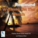 RedSound - Walking On The Beach (Ronski Speed Remix)