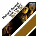 Richard Durand Feat Hadley - Run To You (Radio Edit)