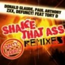 Donald Glaude, ZXX, Paul Anthony & Defunct! ft Tory D - Shake That Ass (Ryan Riback & Soulfix Remix)