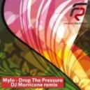 Mylo  - Drop The Pressure (Dj Morricone remix)