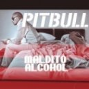 Pitbull - Maldito Alcohol