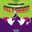 Laidback Luke feat. Jonathan Mendelsohn - Till Tonight (Dima Gain & Anton Verov Remix)