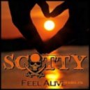 Scotty - Feel Alive (Edit Mix)