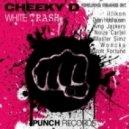 Cheeky D - White Trash (Illikon Remix)