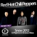 Red Hot Chili Peppers - Snow 2012 (DJ Flight & DJ Diminov Remix)
