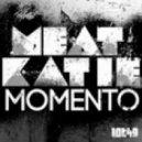 Meat Katie - Momento