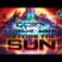 Excision, Downlink, Ajapai - Before the Sun