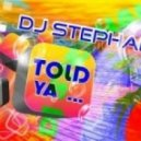 Dj Stephano - Told Ya (Extended Mix)