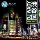 DJ Wady - Shibuya Ku (Original Tokyo Mix)