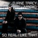 Macho & Djane Tracy - So Real
