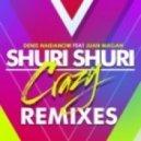 Crazy Shuri ft Juan Magan - Shuri Shuri (Vision Factory Remix)