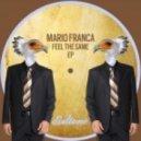 Mario Franca - Good Condition (Original Mix)