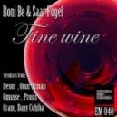 Roni Be, Saar Fogel - Fine Wine (Qmusse Remix)