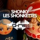 Shonky - Les Shonkettes (Joyce Muniz Remix)