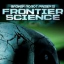 - Broken Eye Frontier Science DJ Mix. December 2011