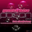 General Base feat. Claudja Barry - Poison 2011 (Slin Project Remix)