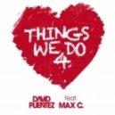 David Puentez feat. Max C - Things We Do 4 Love (Crazibiza Remix)