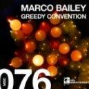 Marco Bailey - Greedy Convention (Original Mix)