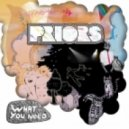 Priors - What You Need (Hey Champ Remix)
