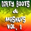 Danny Deluxe - Booties Made 4 Walking