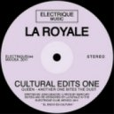 LA ROYALE - Another One Bites The Dust (La Royale edit)