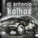 Dj Antonio vs Wonderland Avenue - Kolhoz (Extended mix)