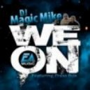 DJ Magic Mike feat Press Box  - WE ON (CSR Promotions)
