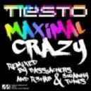 Tiesto - Maximal Crazy (Bassjackers Remix)