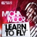 Micha Moor - Learn To Fly (Skjg Project Remix)