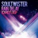 Soultwister - Rain Delay (Original Mix)