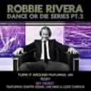 Robbie Rivera Feat. JES - Turn It Around (Original Mix)