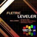 Fletric - Leveler (Ghettface Remix)