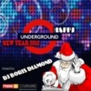 Dj Boris D1AMOND - Happy Underground New Year 2012