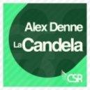 Alex Denne  - La Candela (D Blaster Remix)