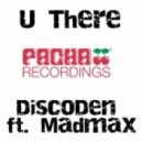 DiscoDen ft. MadMax - U There (DiscoDen remix)