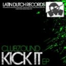Clubzound - Kick It (Dirty Organ Mix)