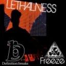 Lethalness - Freeze (Original Mix)