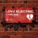 Roma Pafos - Love Electric (Little Junkies Electric Remix)