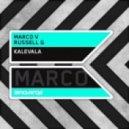 Marco V & Russel G - Kalevala (Original Mix)