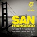 DJ Haipa & Rafaelle - San Francisco (Dub Sax Mix)