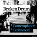 BROKENDRUM - Contemplation