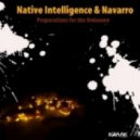 Native Intelligence & Navarro - Preparations for the Unknown (Mixed Album)
